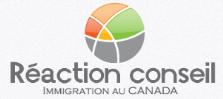RÉACTION CONSEIL IMMIGRATION AU CANADA